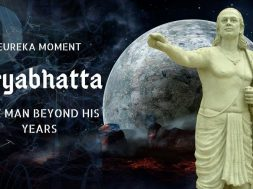 Aryabhatta – A Man beyond his years
