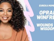 Overcame the most difficult  situations – Oprah Winfrey