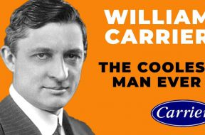 The Coolest Man on Earth – William Carrier