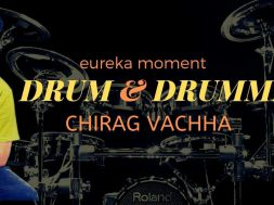 What makes a good Drummer – Chirag Vachha