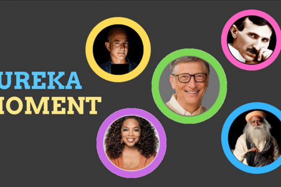 Tell your Eureka Moment to us…