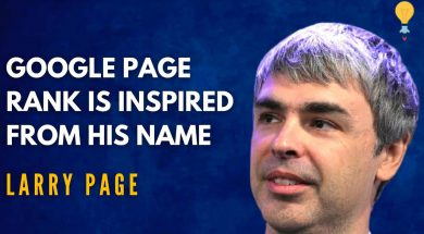 LARRY PAGE – Founder of Google